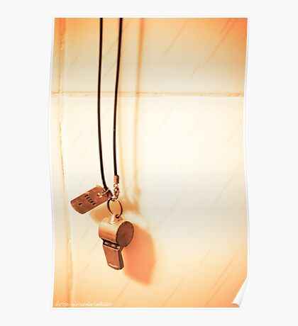 It Goes Around My Neck  - Hanging Whistle Against Textured Ceramic Tiles Poster