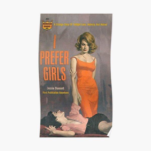 i prefer girls Poster
