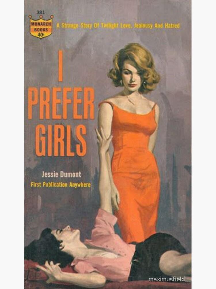 i prefer girls Sticker by maximusfield | Redbubble
