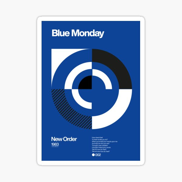 Blue Monday - New Order Typographic Poster Sticker