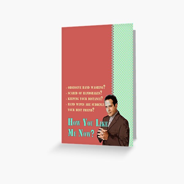 Andrian Monk_How You Like Me Now? Greeting Card