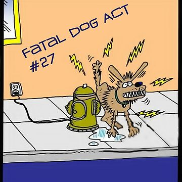 Fatal Dog Act #27 by snapperk9