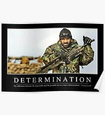 Determination: Inspirational Quote and Motivational Poster Poster