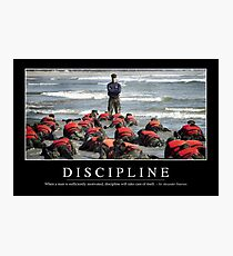 Discipline: Inspirational Quote and Motivational Poster Photographic Print