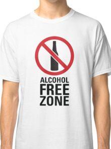 Alcohol Free Zone - Light Classic T-Shirt