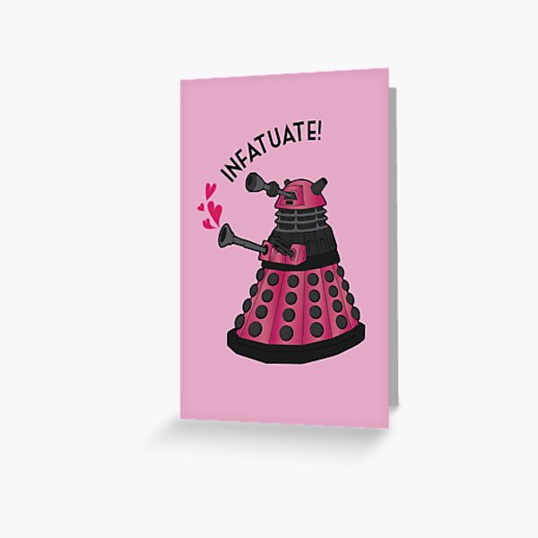 Infatuate! Greeting Card
