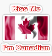 Kiss Me I'm Canadian Sticker
