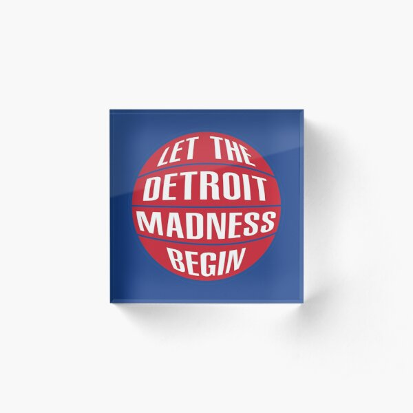 Let the Detroit Madness Begin - Basketball Design Acrylic Block