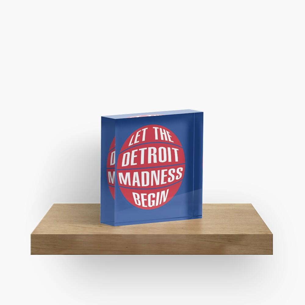 Let the Detroit Madness Begin - Basketball Design Acrylic Block