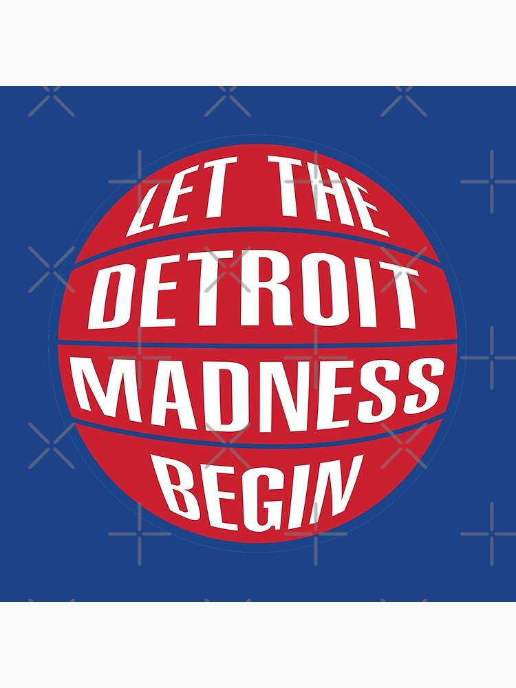 Let the Detroit Madness Begin - Basketball Design by Sportology