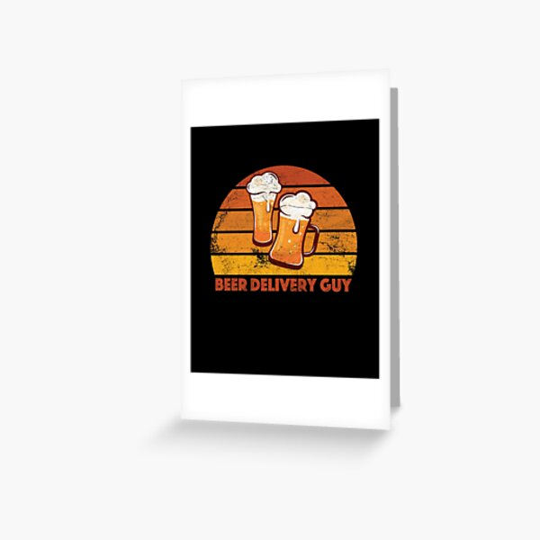 Beer Delivery Guy Funny Distressed Greeting Card