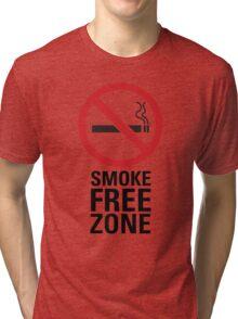 Smoke Free Zone - Dark Tri-blend T-Shirt