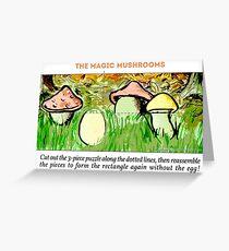 The Magic Mushrooms Greeting Card