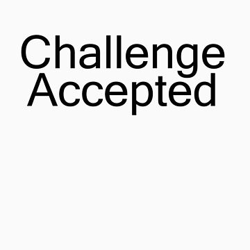 Challenge Accepted by eos30me