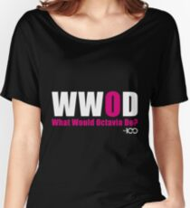 The 100 - What Would Octavia Do? Women's Relaxed Fit T-Shirt