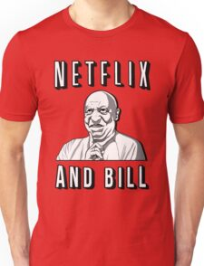 Netflix and Bill  Unisex T-Shirt