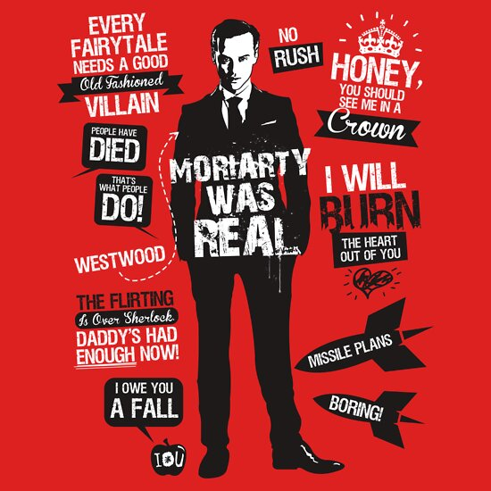 TShirtGifter presents: Moriarty Quotes