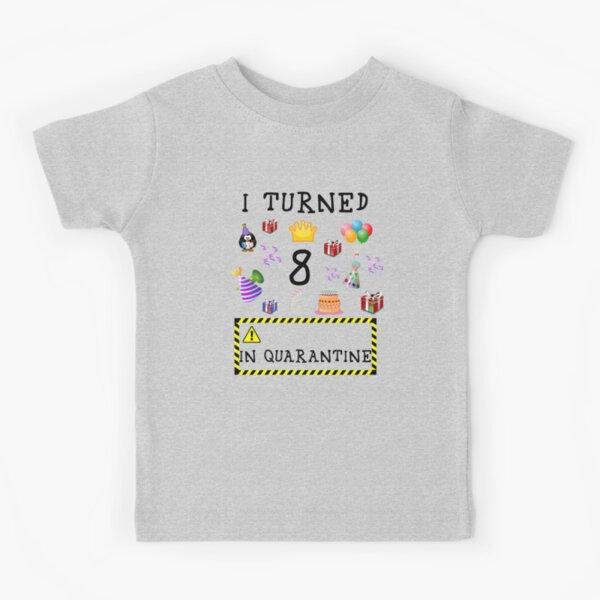 I Turned 8 in Quarantine - Black Font - COVID 19 Birthday Phrase Kids T-Shirt