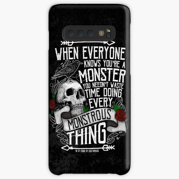 SIX OF CROWS | 'Every Mounstrous Thing...' Samsung Galaxy Snap Case