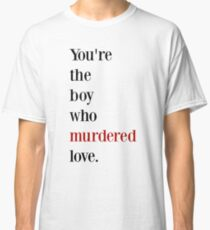 The boy who murdered love -red/black Classic T-Shirt
