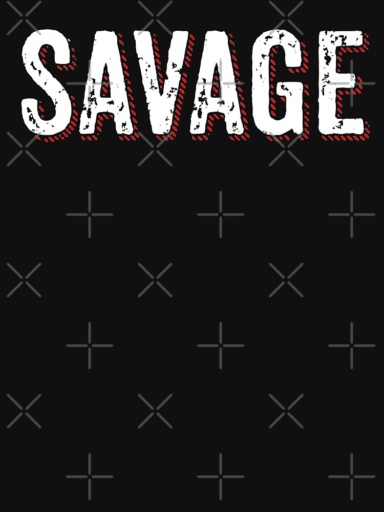 Savage Distressed Hip Hop Print by thespottydogg