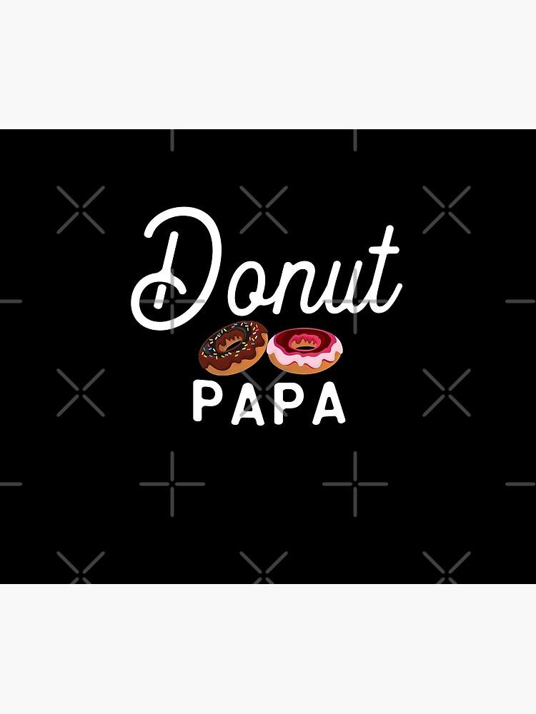 Donut Squad Donut Papa Funny Donut Sassy Quote by thespottydogg