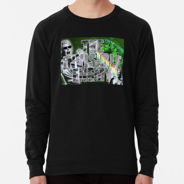 The Invisible Enemy Lightweight Sweatshirt