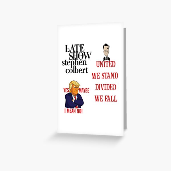 the late show with stephen colbert Greeting Card