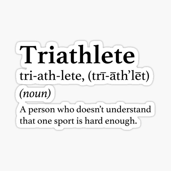Triathlon Définition Citation Triathlon drôle Sticker