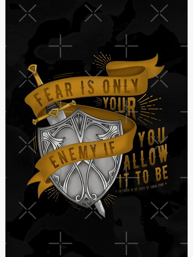 """""""Fear Is Only Your Enemy..."""" 