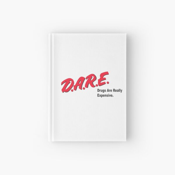 DARE to Resist Getting Ripped Off Hardcover Journal