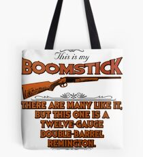 Boomstick Creed Tote Bag