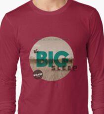 The Big Sleep Tee Long Sleeve T-Shirt