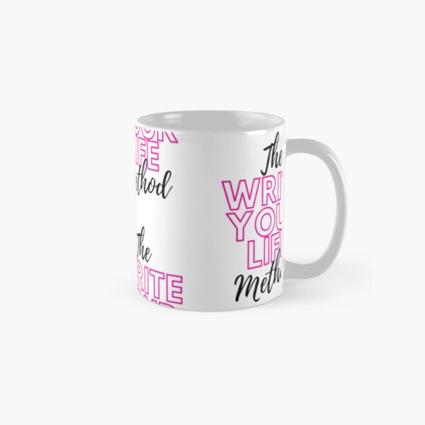 The Write Your Life Method Classic Mug