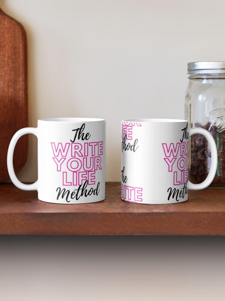 Alternate view of The Write Your Life Method Mug