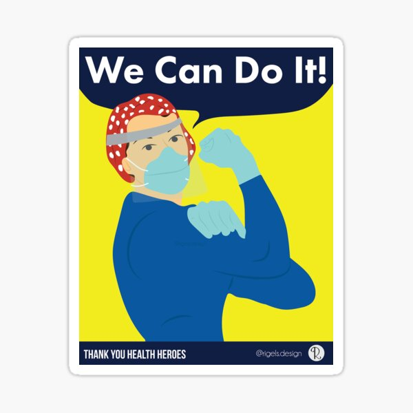 We Can Do It - Thank You Health Heroes - COVID19 - Corona Sticker