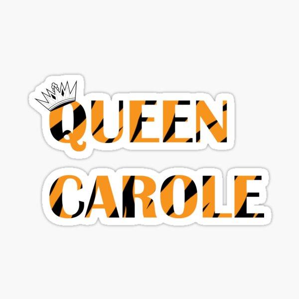 Queen Carole Baskin Sticker