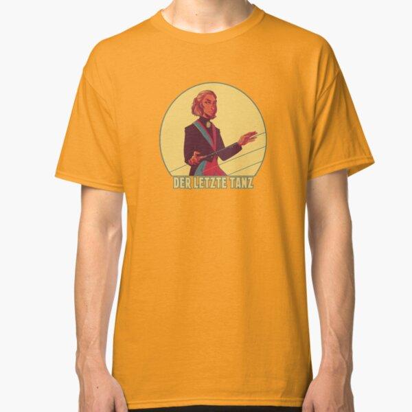 Der Letzte Tanz Classic T-Shirt