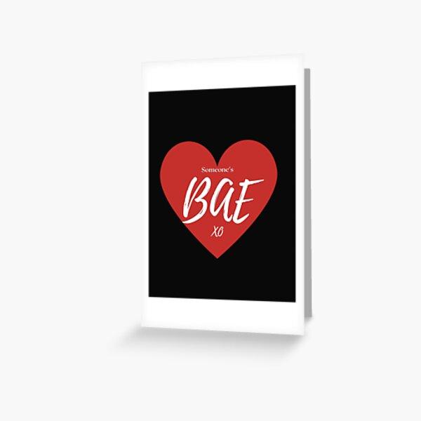 Someone's BAE Valentines   Greeting Card