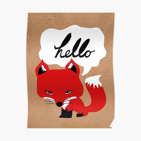 The Fox Says Hello Poster