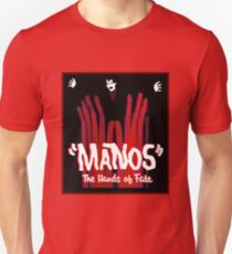 Manos!  The Hands of Fate Unisex T-Shirt