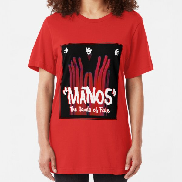 Manos!  The Hands of Fate Slim Fit T-Shirt