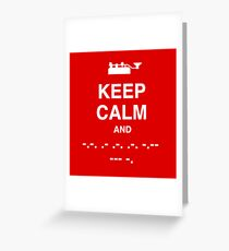 Keep Calm and Carry On - Morse Code T Shirt Greeting Card