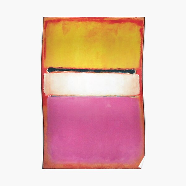 Mark Rothko | White Center (Yellow, Pink and Lavender on Rose) Poster