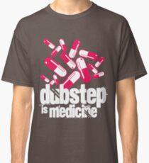 Dubstep is Medicine (dark)  Classic T-Shirt