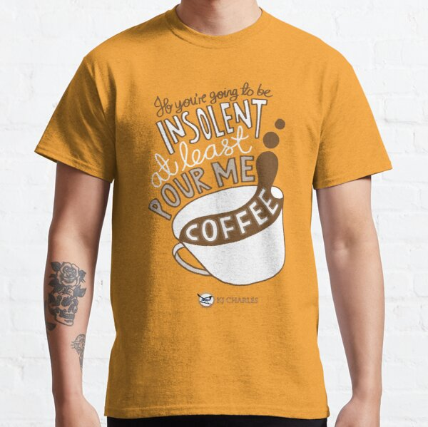 Make Me Coffee reverse design Classic T-Shirt