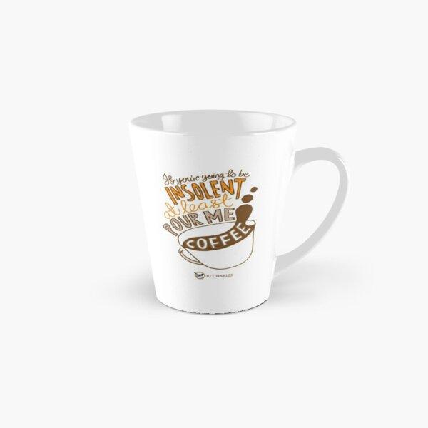 Make Me Coffee Tall Mug