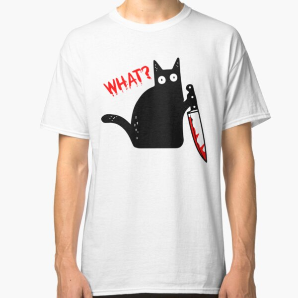 Funny Murderous Cat Holding Knife Halloween Costume - Black Cat WHAT? Classic T-Shirt