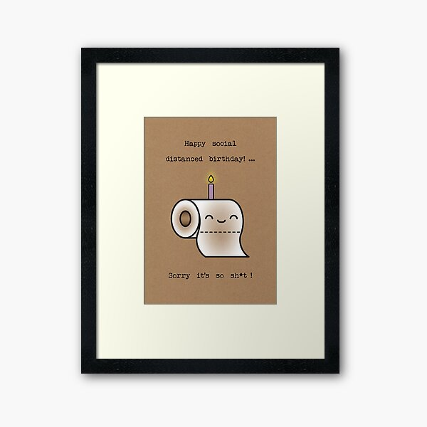 Happy social distanced birthday Framed Art Print