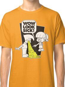 WOW Sick! Classic T-Shirt